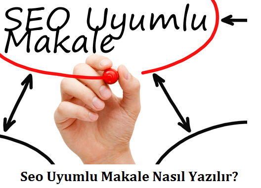 Seo-Uyumlu-Makale-Nasil-Yazilir