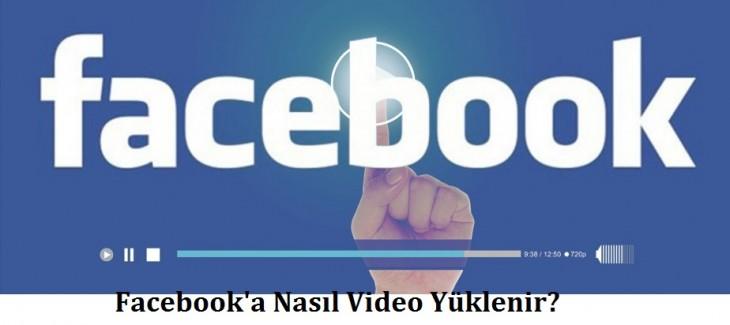 facebooka-video-nasil-yuklenir
